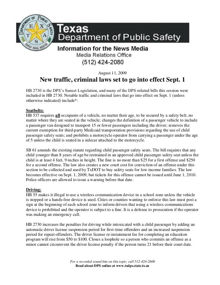 August 11, 2009         New traffic, criminal laws set to go into effect Sept. 1 HB 2730 is the DPS's Sunset Legislation, ...