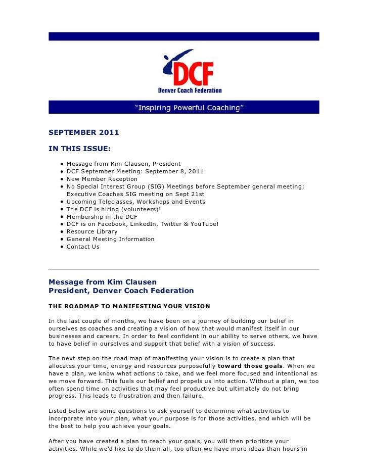SEPTEMBER 2011IN THIS ISSUE:      Message from Kim Clausen, President      DCF September Meeting: September 8, 2011      N...