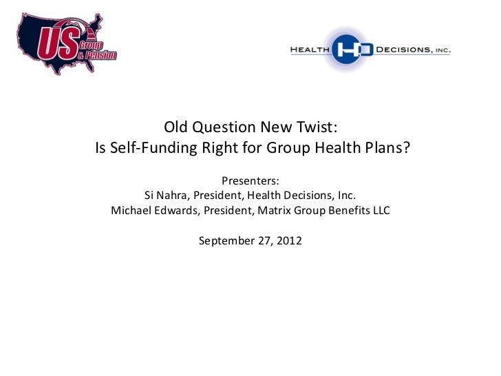 Health Decisions Webinar: Old Question, New Twist: Is Self ...