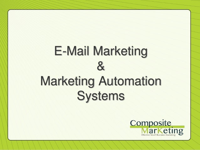 E-Mail Marketing & Marketing Automation Systems