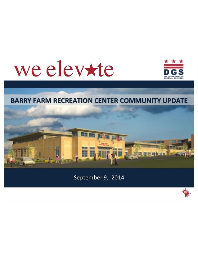 BARRY%FARM%RECREATION%CENTER%COMMUNITY%UPDATE%  September(9,((2014(