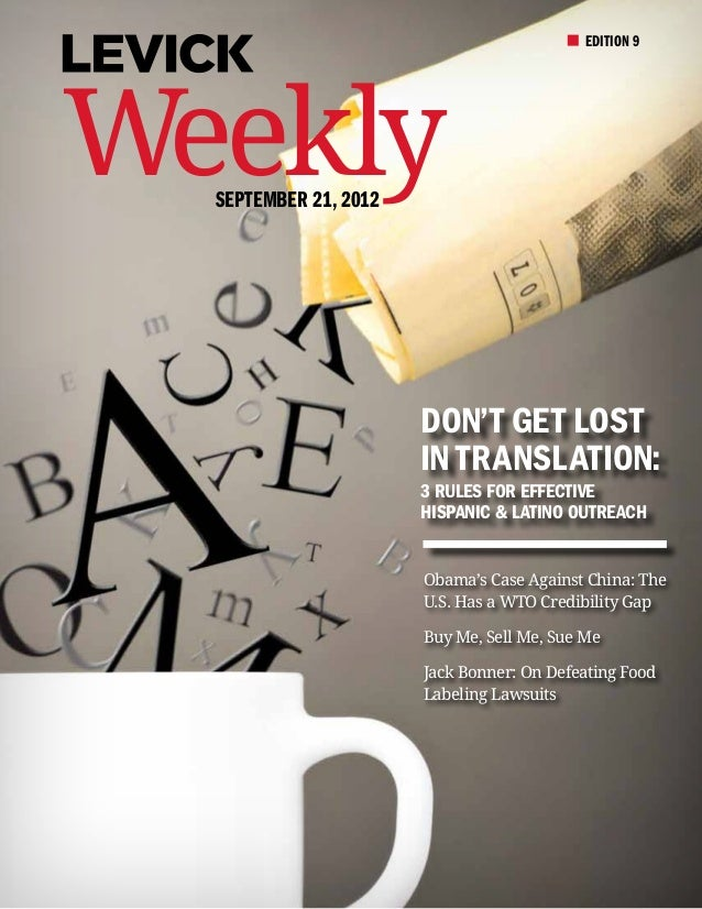 EDITION 9Weekly  September 21, 2012                       Don't Get Lost                       in Translation:            ...