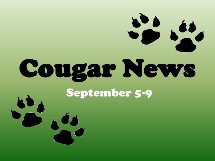 Cougar News<br />September 5-9<br />