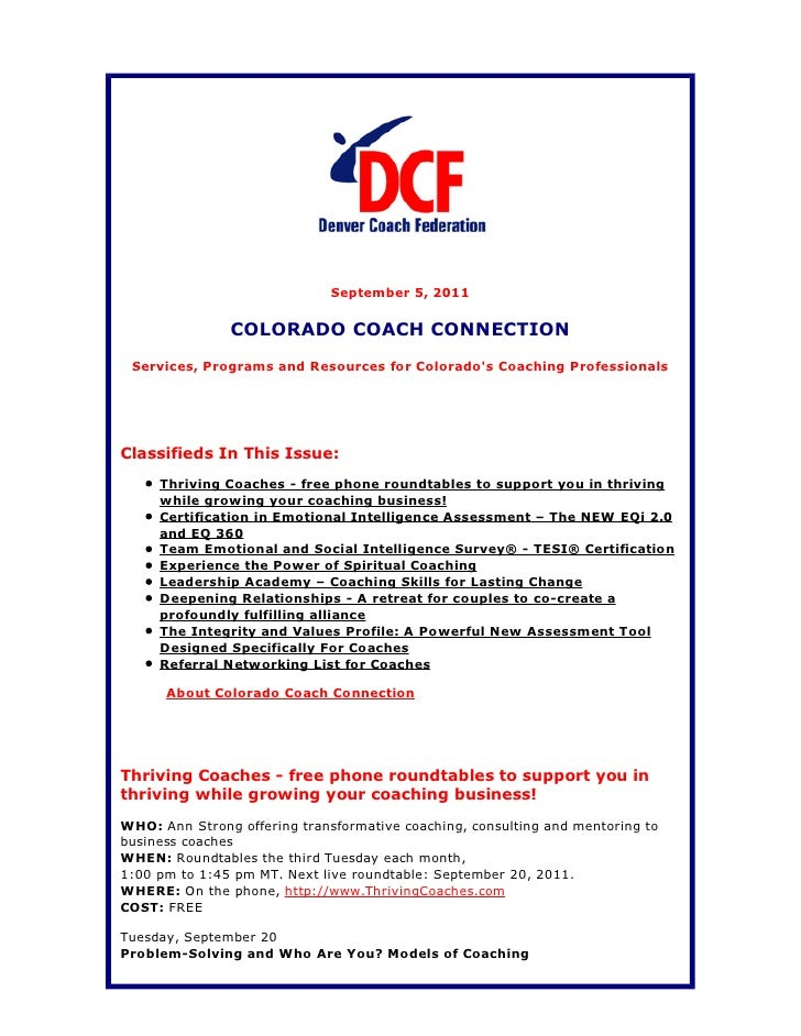 September 5, 2011               COLORADO COACH CONNECTION Services, Programs and Resources for Colorados Coaching Professi...