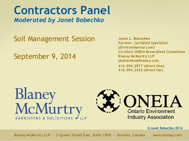 Contractors Panel  Moderated by Janet Bobechko  Soil Management Session  September 9, 2014  Janet L. Bobechko  Partner, Ce...