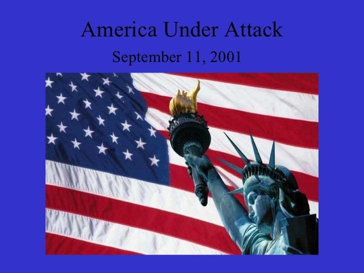 America Under Attack September 11, 2001