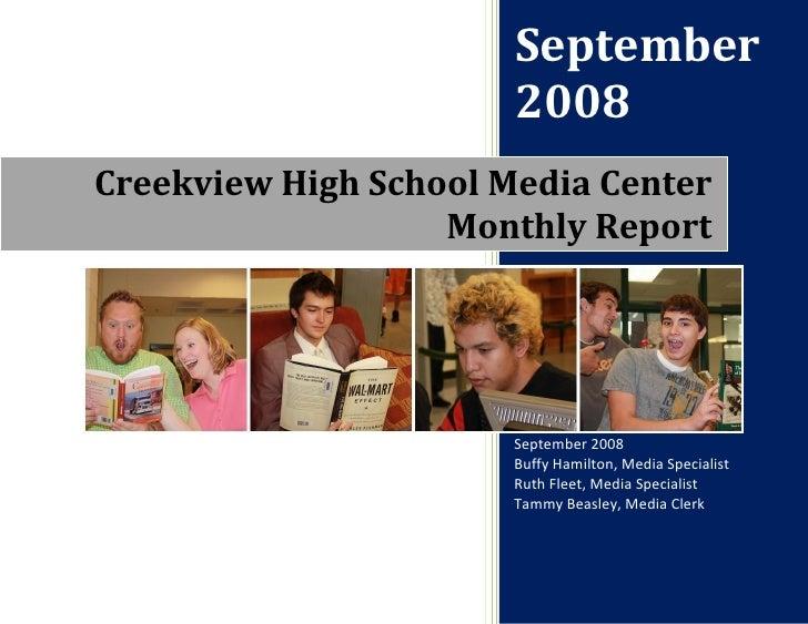 September                        2008 Creekview High School Media Center                    Monthly Report                ...