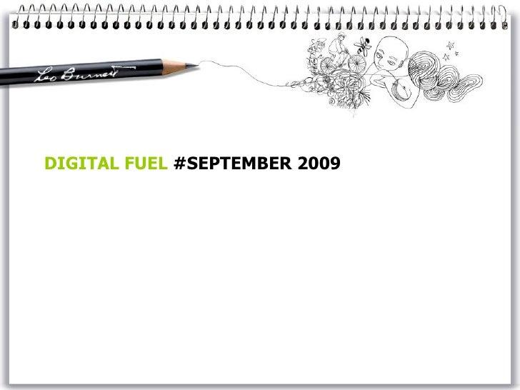 DIGITAL FUEL  #SEPTEMBER 2009