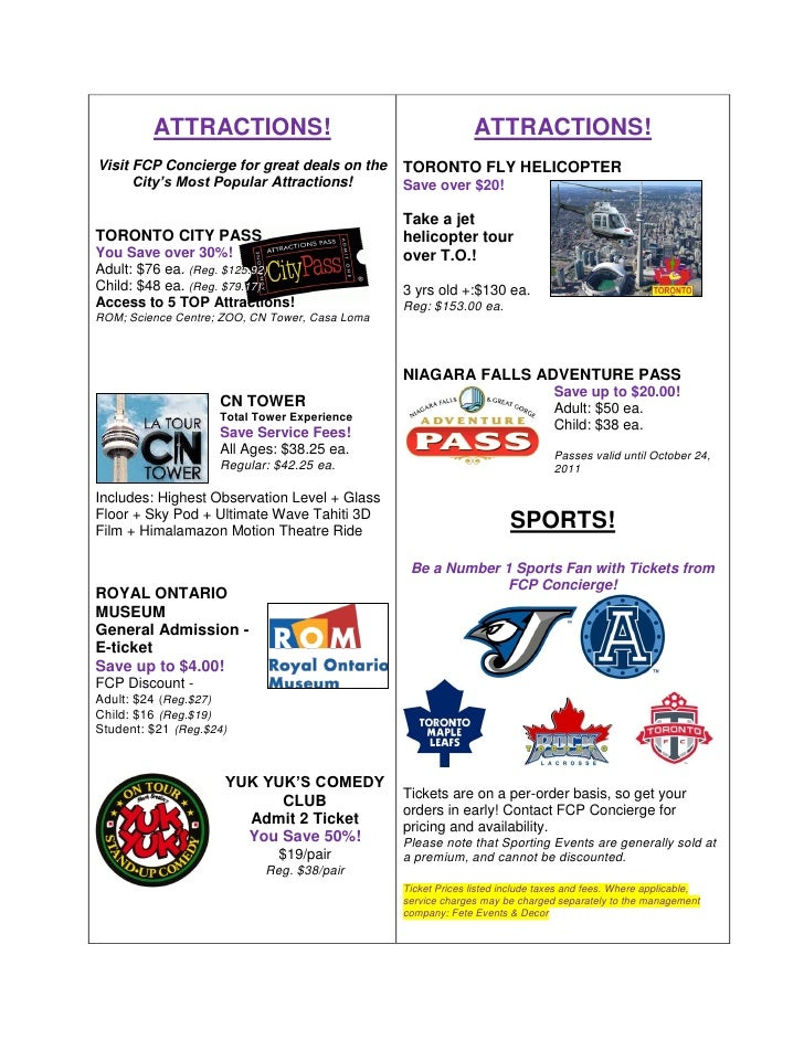 ATTRACTIONS!                                         ATTRACTIONS!Visit FCP Concierge for great deals on the      TORONTO F...