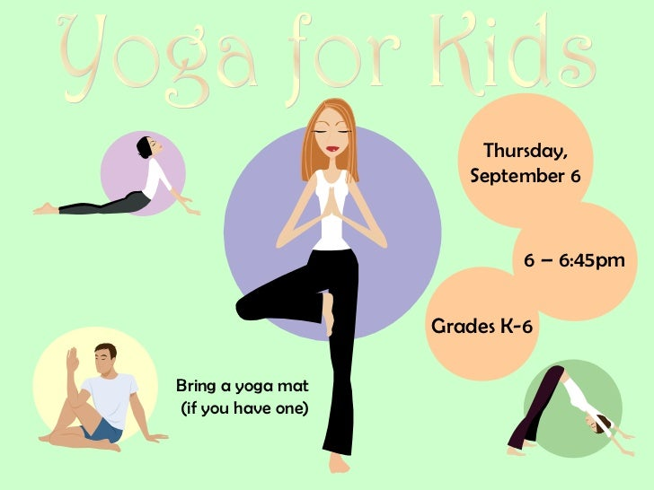 Thursday,                       September 6                             6 – 6:45pm                    Grades K-6Bring a yo...