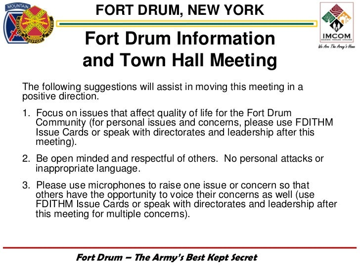 FORT DRUM, NEW YORK             Fort Drum Information             and Town Hall MeetingThe following suggestions will assi...