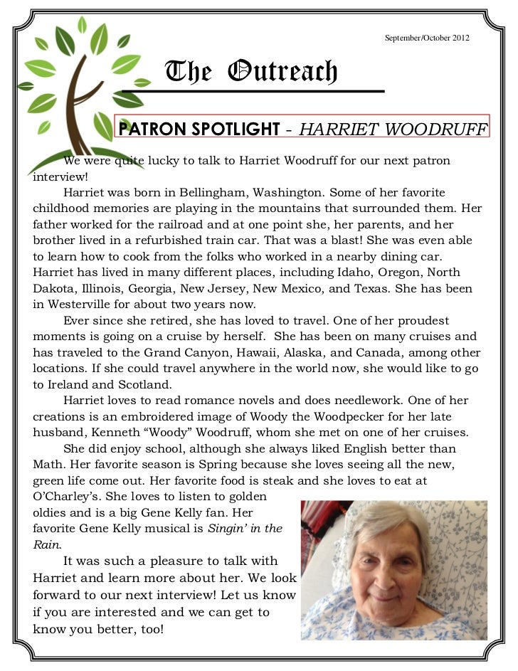 September/October 2012                      The Outreach              PATRON SPOTLIGHT - HARRIET WOODRUFF      We were qui...