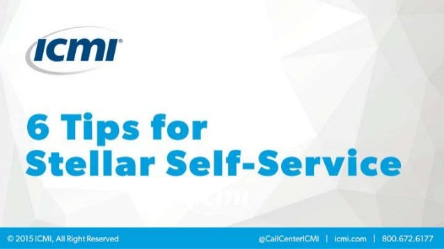 6 Tips for Stellar Self-Service