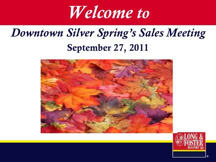 Welcome  to Downtown Silver Spring's Sales Meeting September 27, 2011