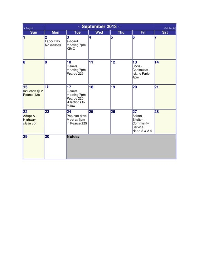 ◄ August ~ September 2013 ~ October ► Sun Mon Tue Wed Thu Fri Sat 1 2 Labor Day No classes 3 e-board meeting 7pm KIMC 4 5 ...