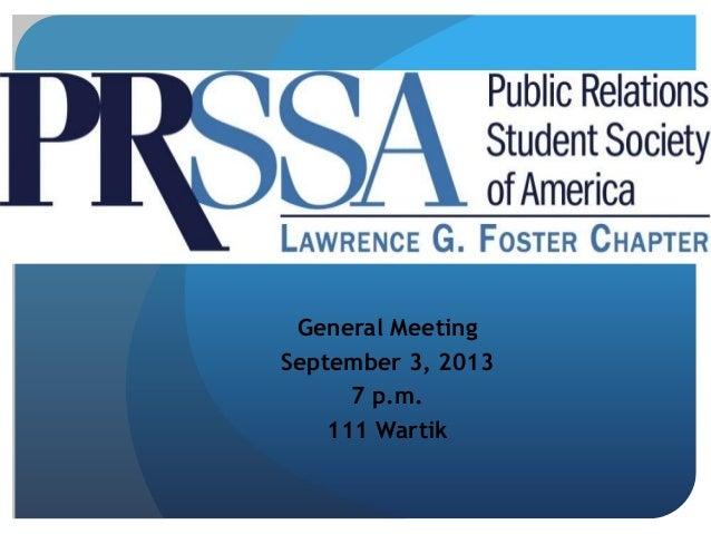 General Meeting September 3, 2013 7 p.m. 111 Wartik