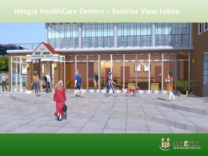 Integra HealthCare Centers – Exterior View Lobby