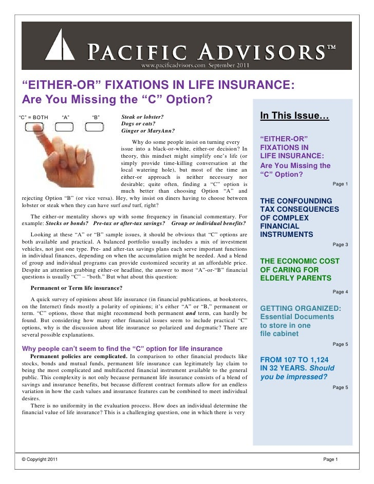 """EITHER-OR"" FIXATIONS IN LIFE INSURANCE: Are You Missing the ""C"" Option?""C"" = BOTH          ""A""       ""B""         Steak or..."