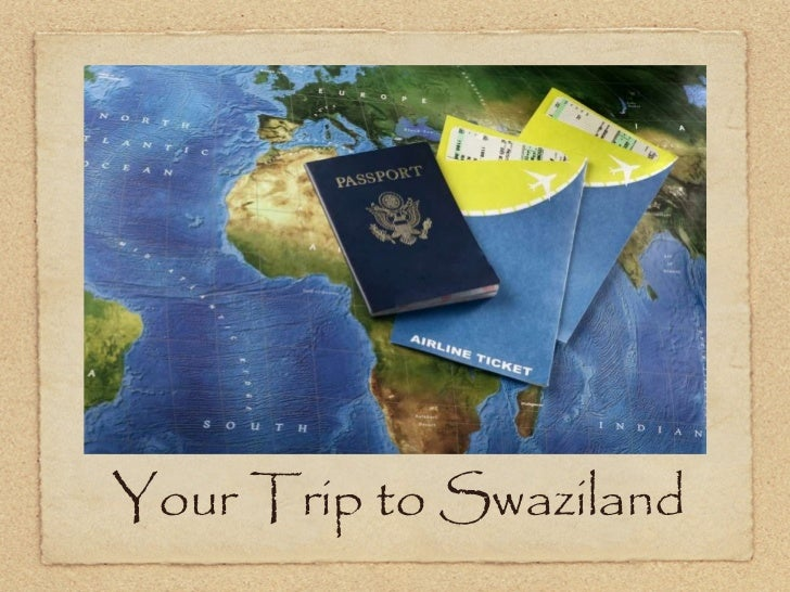 Your Trip to Swaziland