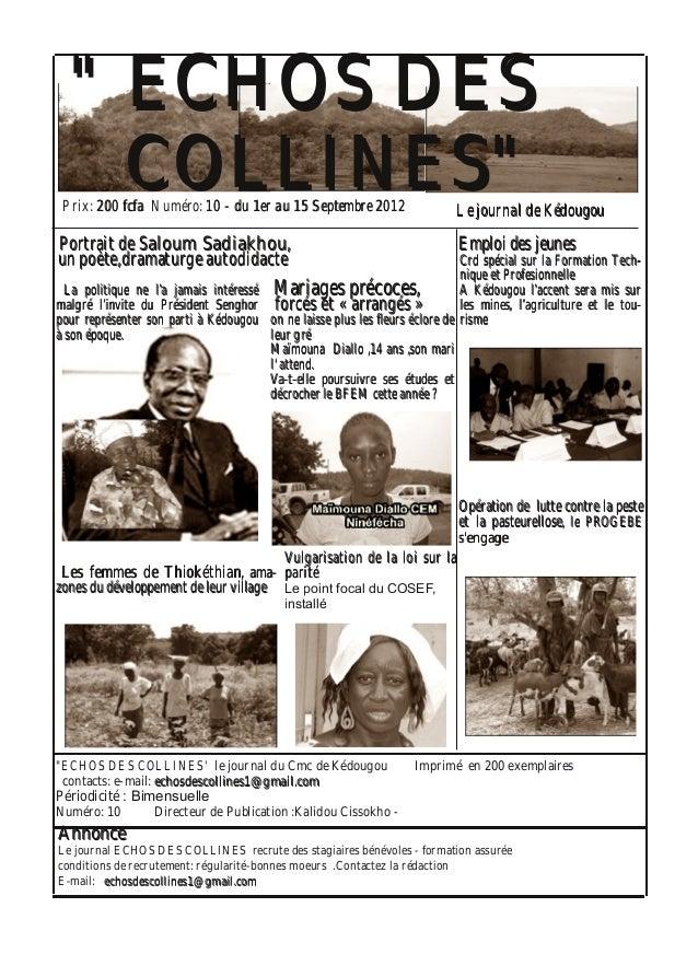 """""""ECHOS DES COLLINES' le journal du Cmc de Kédougou Imprimé en 200 exemplaires contacts: email: eecchhoossddeessccoollllii..."""