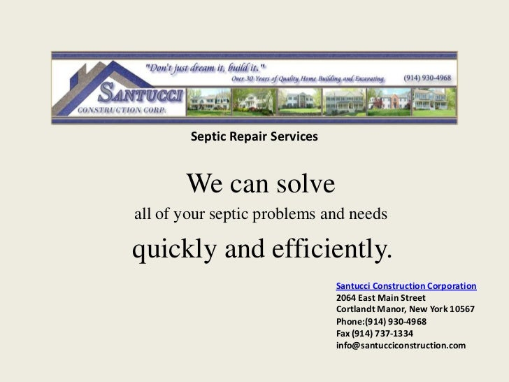 Septic Repair Services       We can solveall of your septic problems and needsquickly and efficiently.                    ...