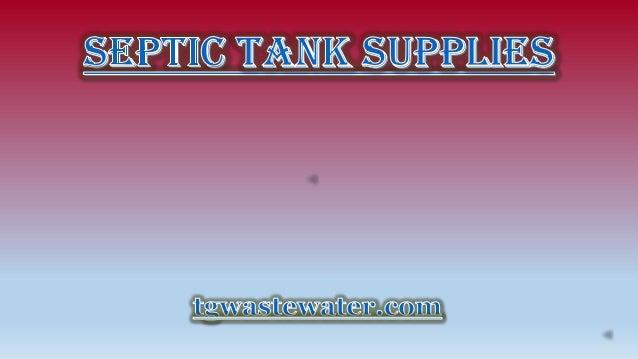 Septic tank supplies