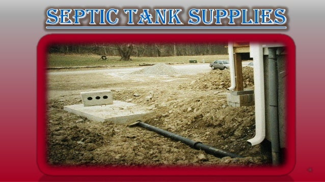 Septic tank supplies