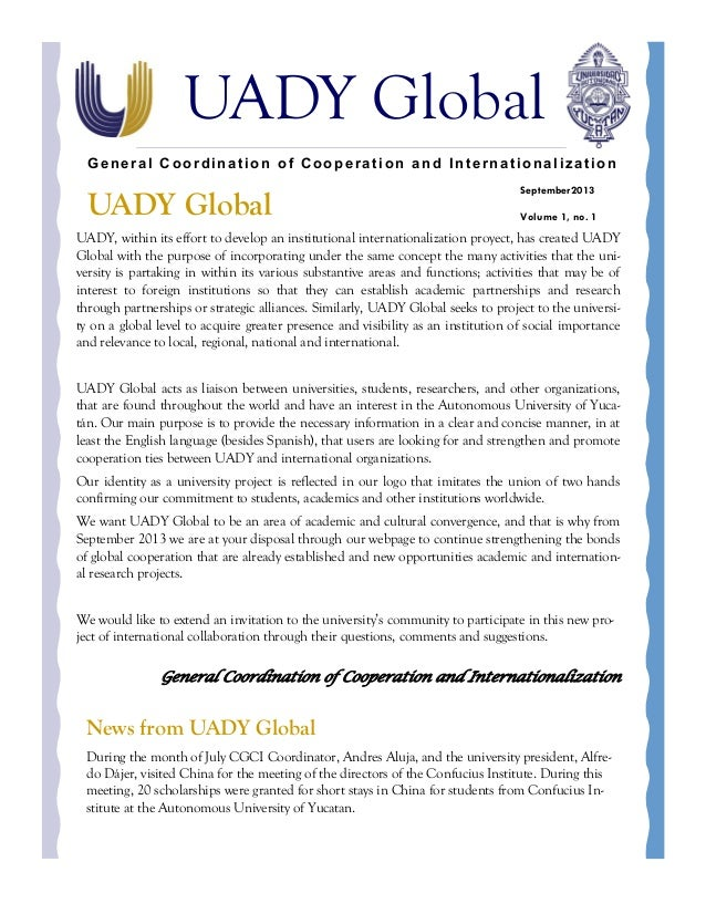 UADY Global General Coordination of Cooperation and Internationalization  UADY Global  September2013 Volume 1, no. 1  UADY...