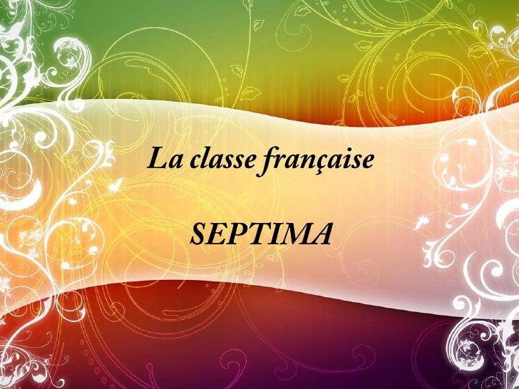 La classe francaise - Septima
