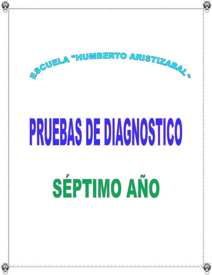 """ESCUELA """"HUMBERTO ARISTIZABAL""""<br />PRUEBAS DE DIAGNOSTICO DE LENGUA Y LITERATURA<br />Nombre:………………………………………….<br />Año B..."""