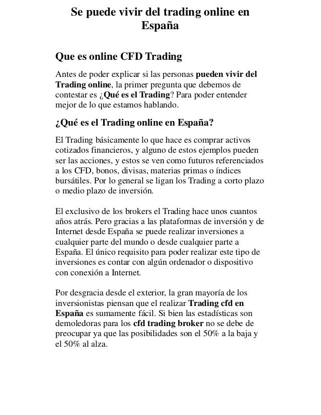 Se puede vivir del trading online en espa a - Mejor sitio para vivir en espana ...