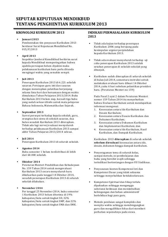 SEPUTAR(KEPUTUSAN(MENDIKBUD(  TENTANG(PENGHENTIAN(KURIKULUM(2013(  !  KRONOLOGI(KURIKULUM(2013(  !  ! Januari(2013!  Pembe...