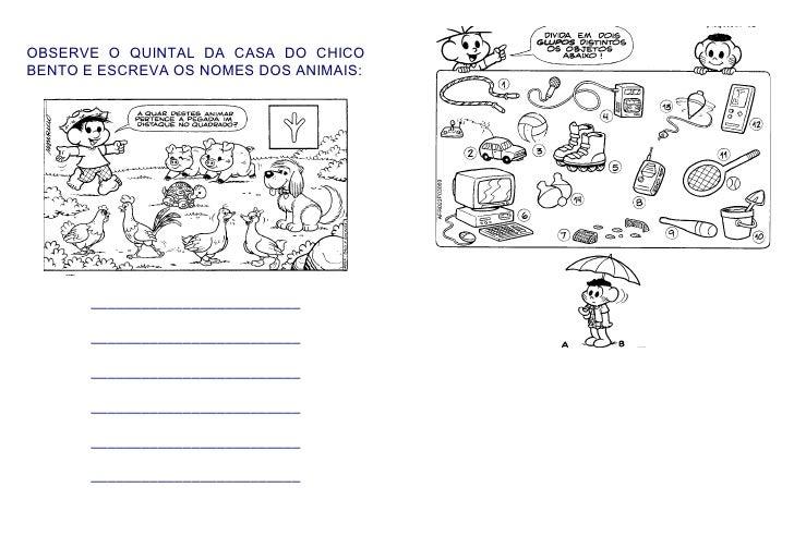 OBSERVE O QUINTAL DA CASA DO CHICO BENTO E ESCREVA OS NOMES DOS ANIMAIS:            _________________________         ____...
