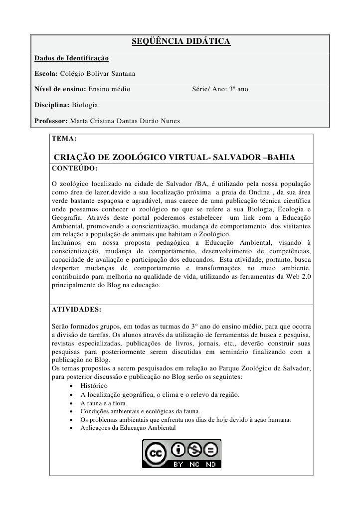 SEQÜÊNCIA DIDÁTICA Dados de Identificação  Escola: Colégio Bolivar Santana  Nível de ensino: Ensino médio                 ...