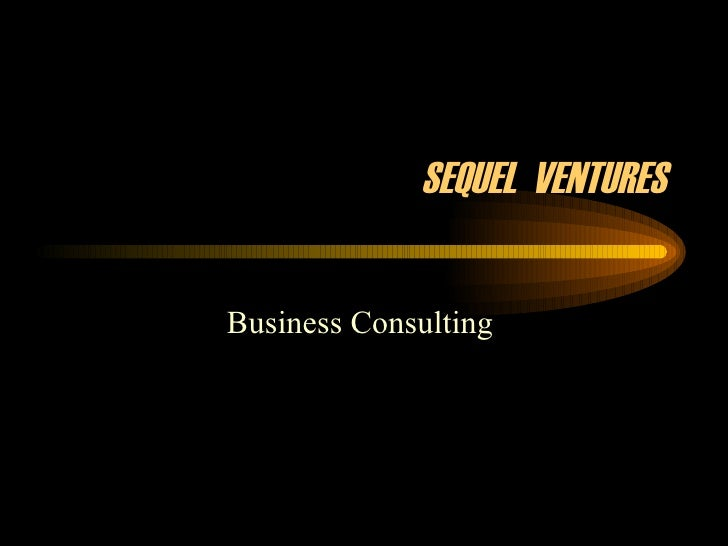 SEQUEL  VENTURES Business Consulting