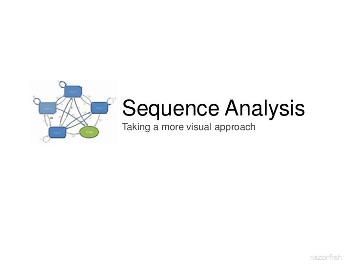 Sequence AnalysisTaking a more visual approach<br />