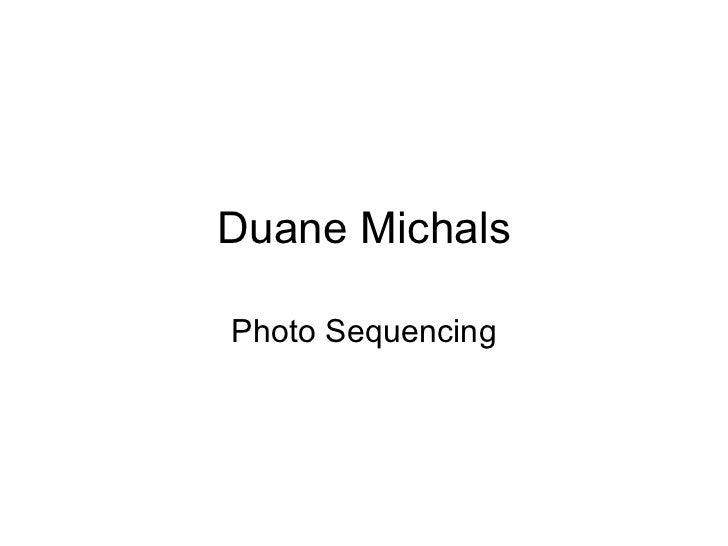Duane Michals Photo Sequencing
