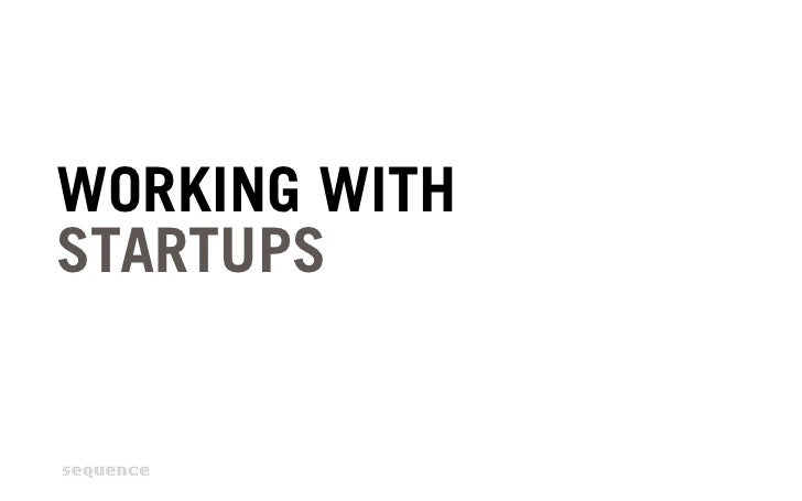 WORKING WITHSTARTUPS
