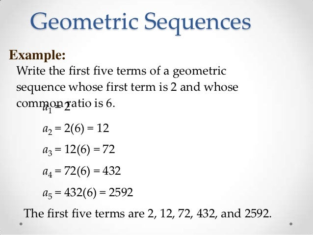Geometric Sequences Example: ... Nice Design