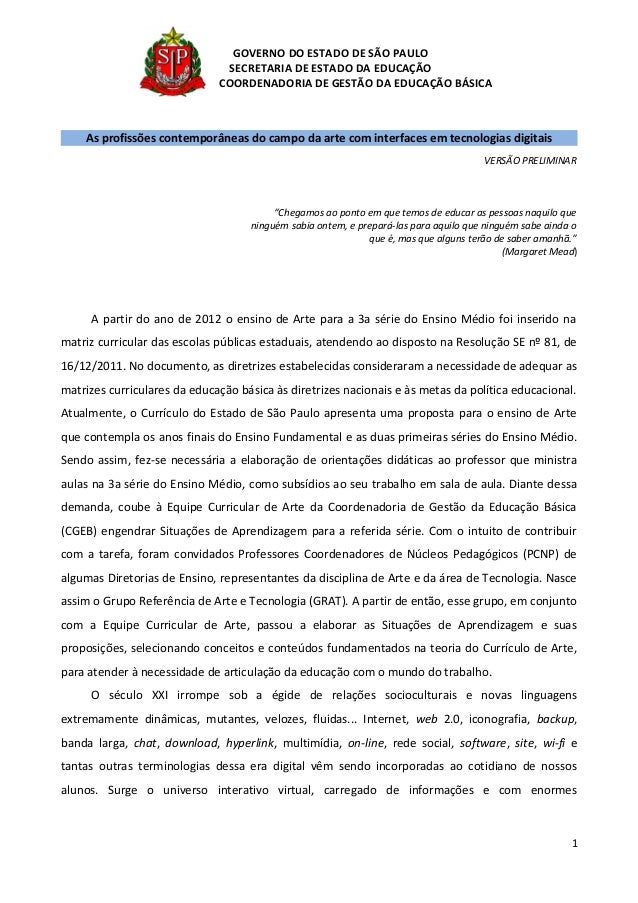 GOVERNO DO ESTADO DE SÃO PAULO SECRETARIA DE ESTADO DA EDUCAÇÃO COORDENADORIA DE GESTÃO DA EDUCAÇÃO BÁSICA  As profissões ...