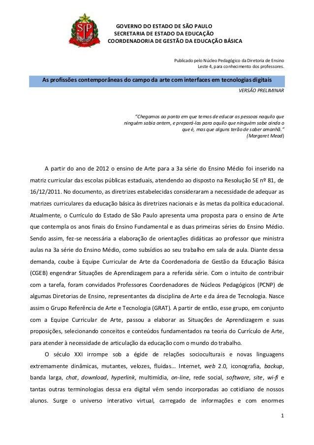 1GOVERNO DO ESTADO DE SÃO PAULOSECRETARIA DE ESTADO DA EDUCAÇÃOCOORDENADORIA DE GESTÃO DA EDUCAÇÃO BÁSICAPublicado pelo Nú...