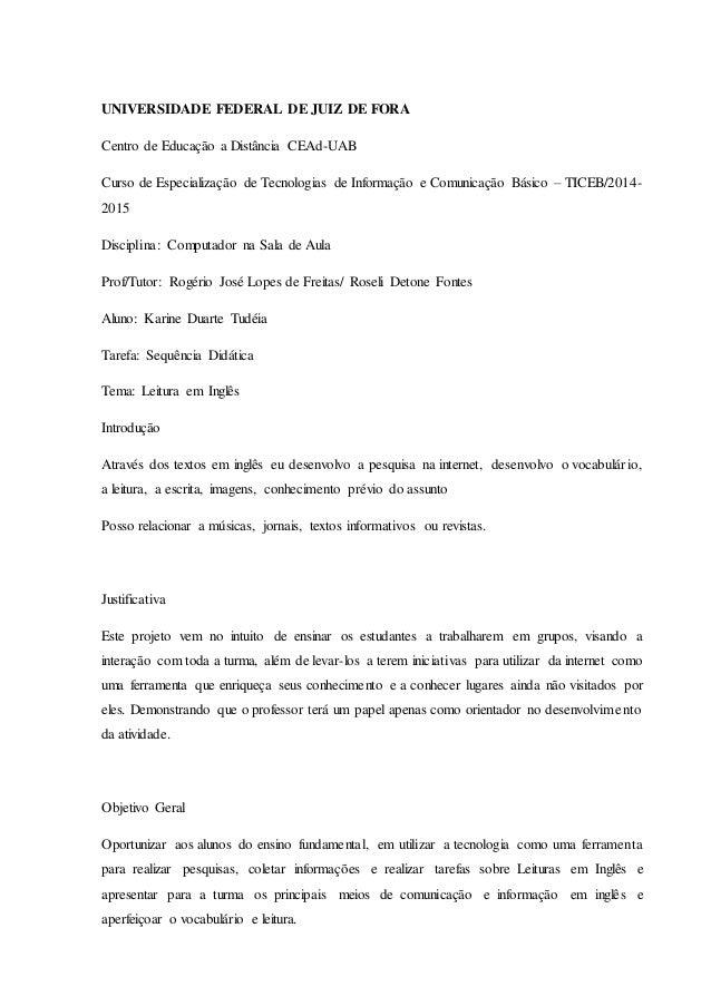 UNIVERSIDADE FEDERAL DE JUIZ DE FORA  Centro de Educação a Distância CEAd-UAB  Curso de Especialização de Tecnologias de I...