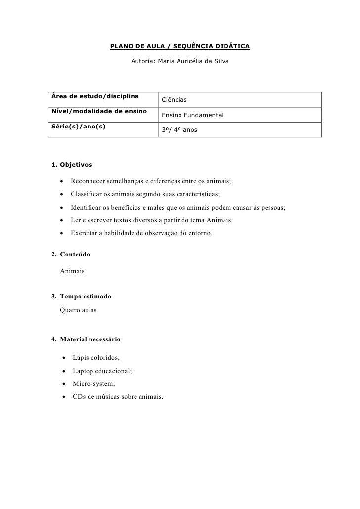 PLANO DE AULA / SEQUÊNCIA DIDÁTICA                              Autoria: Maria Auricélia da Silva     Área de estudo/disci...