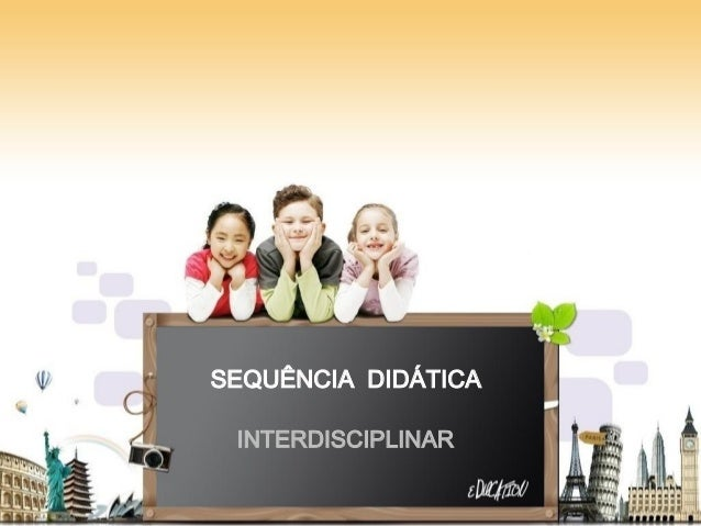 SEQUÊNCIA DIDÁTICA INTERDISCIPLINAR