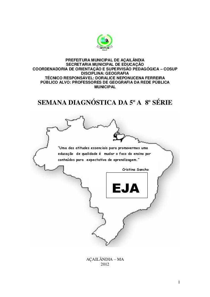 PREFEITURA MUNICIPAL DE AÇAILÂNDIA              SECRETARIA MUNICIPAL DE EDUCAÇÃOCOORDENADORIA DE ORIENTAÇÃO E SUPERVISÃO P...