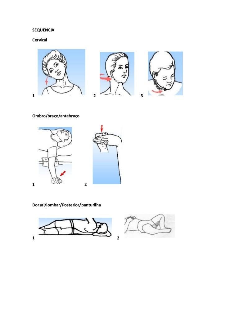 SEQUÊNCIACervical1                             2          3Ombro/braço/antebraço1                        2Dorsal/lombar/Po...