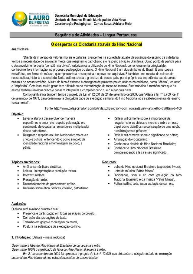 Secretaria Municipal de Educação Unidade de Ensino: Escola Municipal de Vida Nova Coordenação Pedagógica – Carlos Souza/Ad...