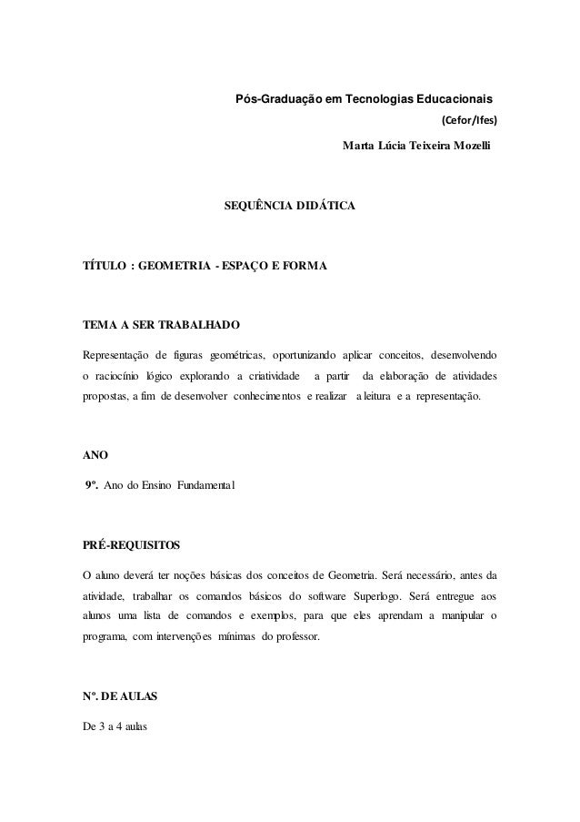 Pós-Graduação em Tecnologias Educacionais (Cefo r/  lfes)  Marta Lúcia Teixeira Mozelli  SEQUÊNCIA DI])ÁTICA  TÍTULO :  GE...