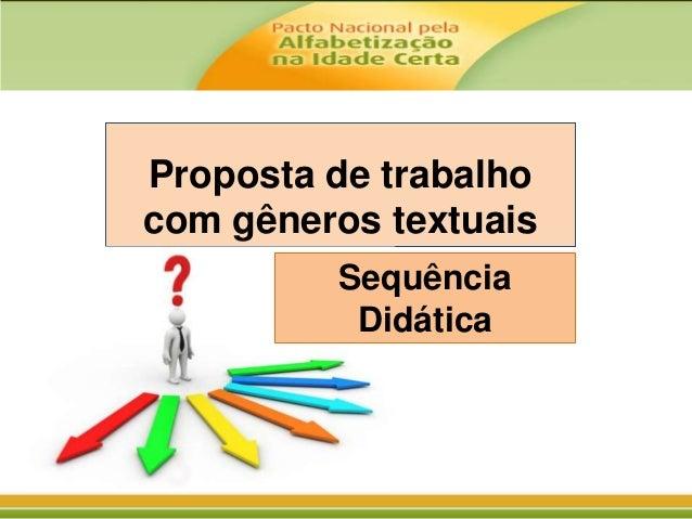 Proposta de trabalho com gêneros textuais Sequência Didática
