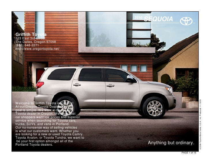 2010                                                      SEQUOIA  Griffith Toyota 523 East 3rd Street The Dalles, Oregon ...